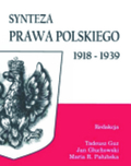 """Tadeusz Guz, Jan Głuchowski, Maria R. Pałubska (red.) """"Synteza prawa polskiego 1918–1939"""", Warszawa 2013, wyd. C.H. Beck"""