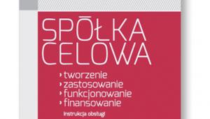 """Krzysztof Czerkas, """"Spółka celowa. Instrukcja obsługi"""", ODDK, Gdańsk 2017"""