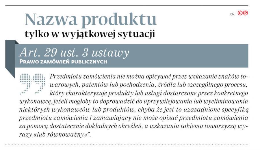 efae469a073a6b Przepisy o przetargach: Nazwa produktu tylko w szczególnych sytuacjach -  Prawo i wymiar sprawiedliwości - GazetaPrawna.pl - wiadomości, notowania,  kursy, ...