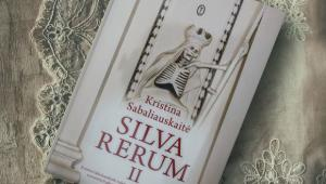 "Kristina Sabaliauskaitė ""Silva rerum II, Wydawnictwo Literackie 2018"